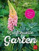 Cover-Bild zu Partzsch, Maren: Kraftquelle Garten (eBook)