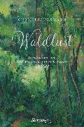 Cover-Bild zu Paxmann, Christine: Waldlust (eBook)