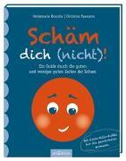 Cover-Bild zu Paxmann, Christine: Schäm dich (nicht)!