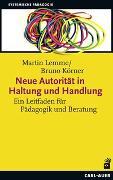 Cover-Bild zu Neue Autorität in Haltung und Handlung von Lemme, Martin