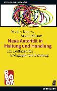 Cover-Bild zu Neue Autorität in Haltung und Handlung (eBook) von Lemme, Martin