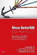 Cover-Bild zu Neue Autorität - Das Handbuch von Körner, Bruno (Hrsg.)