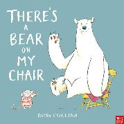 Cover-Bild zu Collins, Ross: There's a Bear on My Chair