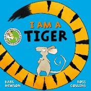 Cover-Bild zu Collins, Ross (Illustr.): I am a Tiger (eBook)
