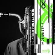 Cover-Bild zu Kalnein, Heinrich von (Komponist): Möbius Strip