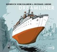 Cover-Bild zu Kalnein, Heinrich von & Abene (Komponist): Dreamliner