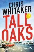 Cover-Bild zu Whitaker, Chris: Tall Oaks