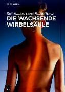 Cover-Bild zu Die wachsende Wirbelsäule (eBook) von Schenk, Stefan (Beitr.)