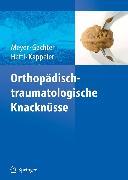 Cover-Bild zu Orthopädisch-traumatologische Knacknüsse (eBook) von Kappeler, Urs (Hrsg.)