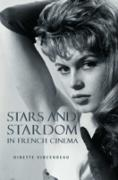 Cover-Bild zu Stars and Stardom in French Cinema (eBook) von Vincendeau, Ginette