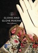 Cover-Bild zu Redwood, Mike: Gloves and Glove-making (eBook)