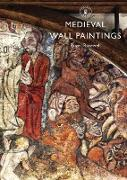 Cover-Bild zu Rosewell, Roger: Medieval Wall Paintings