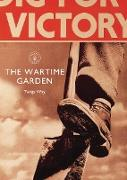 Cover-Bild zu Way, Twigs: The Wartime Garden: Digging for Victory