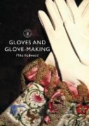 Cover-Bild zu Redwood, Mike: Gloves and Glove-Making