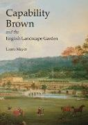 Cover-Bild zu Mayer, Laura: Capability Brown and the English Landscape Garden
