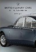 Cover-Bild zu Taylor, James: British Luxury Cars of the 1950s and '60s