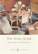 Cover-Bild zu Evans, Paul: The 1940s Home