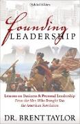 Cover-Bild zu Taylor, Brent: Founding Leadership (eBook)