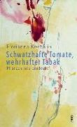 Cover-Bild zu Koechlin, Florianne: Schwatzhafte Tomate, wehrhafter Tabak