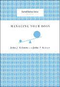Cover-Bild zu Managing Your Boss von Gabarro, John J.