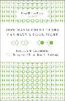 Cover-Bild zu How Management Teams Can Have a Good Fight (eBook) von Eisenhardt, Kathleen M.
