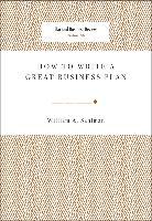 Cover-Bild zu How to Write a Great Business Plan (eBook) von Sahlman, William A.