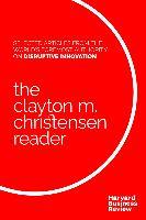 Cover-Bild zu The Clayton M. Christensen Reader (eBook) von Christensen, Clayton M.