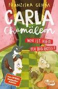Cover-Bild zu Gehm, Franziska: Carla Chamäleon: Wer ist hier der Big Boss? (eBook)