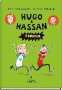 Cover-Bild zu Aakeson, Kim Fupz: Hugo & Hassan forever