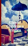 Cover-Bild zu Classics Children's Stories Collection: Alice's Adventures in Wonderland, The Secret Garden, Black Beauty, The Wind in the Willows, Little Women: Black Beauty, Little ... in the Willows (OBG Classics) (eBook) von Alcott, Louisa May