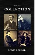 Cover-Bild zu Lewis Carroll : The Complete Collection (Illustrated) (Quattro Classics) (The Greatest Writers of All Time) (eBook) von Carroll, Lewis
