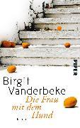 Cover-Bild zu Vanderbeke, Birgit: Die Frau mit dem Hund