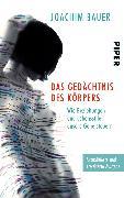Cover-Bild zu Bauer, Joachim: Das Gedächtnis des Körpers