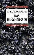 Cover-Bild zu Vanderbeke, Birgit: Das Muschelessen. Text und Kommentar