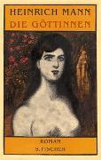 Cover-Bild zu Mann, Heinrich: Die Göttinnen
