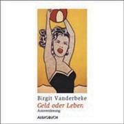 Cover-Bild zu Vanderbeke, Birgit: Geld oder Leben