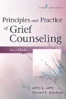 Cover-Bild zu Harris, Darcy L.: Principles and Practice of Grief Counseling