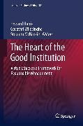 Cover-Bild zu Harris, Howard (Hrsg.): The Heart of the Good Institution (eBook)