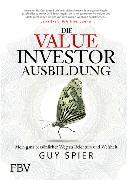 Cover-Bild zu Die Value-Investor-Ausbildung (eBook) von Spier, Guy