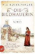 Cover-Bild zu Rosenberger, Pia: Die Bildhauerin