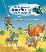 Cover-Bild zu Mit der magischen Dampflok auf Entdeckungsreise von Grimm, Sandra