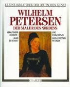 Cover-Bild zu Wilhelm Petersen. Der Maler des Nordens von Christiansen, Uwe
