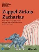 Cover-Bild zu Zappel-Zirkus Zacharias von Zais, Friederike