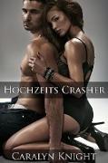 Cover-Bild zu Knight, Caralyn: Hochzeits Crasher: Eine erotische Rache (eBook)
