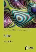 Cover-Bild zu Dobler, Ralph-Miklas (Hrsg.): Fake (eBook)
