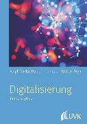 Cover-Bild zu Dobler, Ralph-Miklas (Hrsg.): Digitalisierung (eBook)