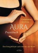 Cover-Bild zu Aura Praxisbuch von Govinda, Kalashatra