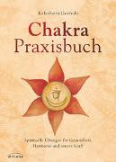 Cover-Bild zu Chakra-Praxisbuch von Govinda, Kalashatra
