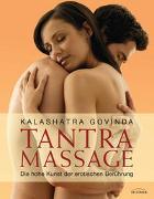 Cover-Bild zu Tantra Massage von Govinda, Kalashatra