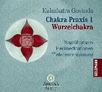 Cover-Bild zu Chakra Praxis 1 - Wurzelchakra (Audio Download) von Govinda, Kalashatra